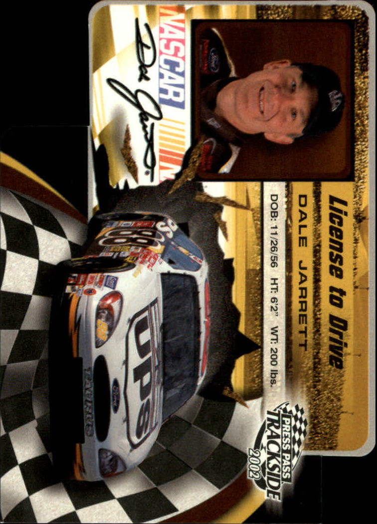 2002 Press Pass Trackside License to Drive Die Cuts #14 Dale Jarrett