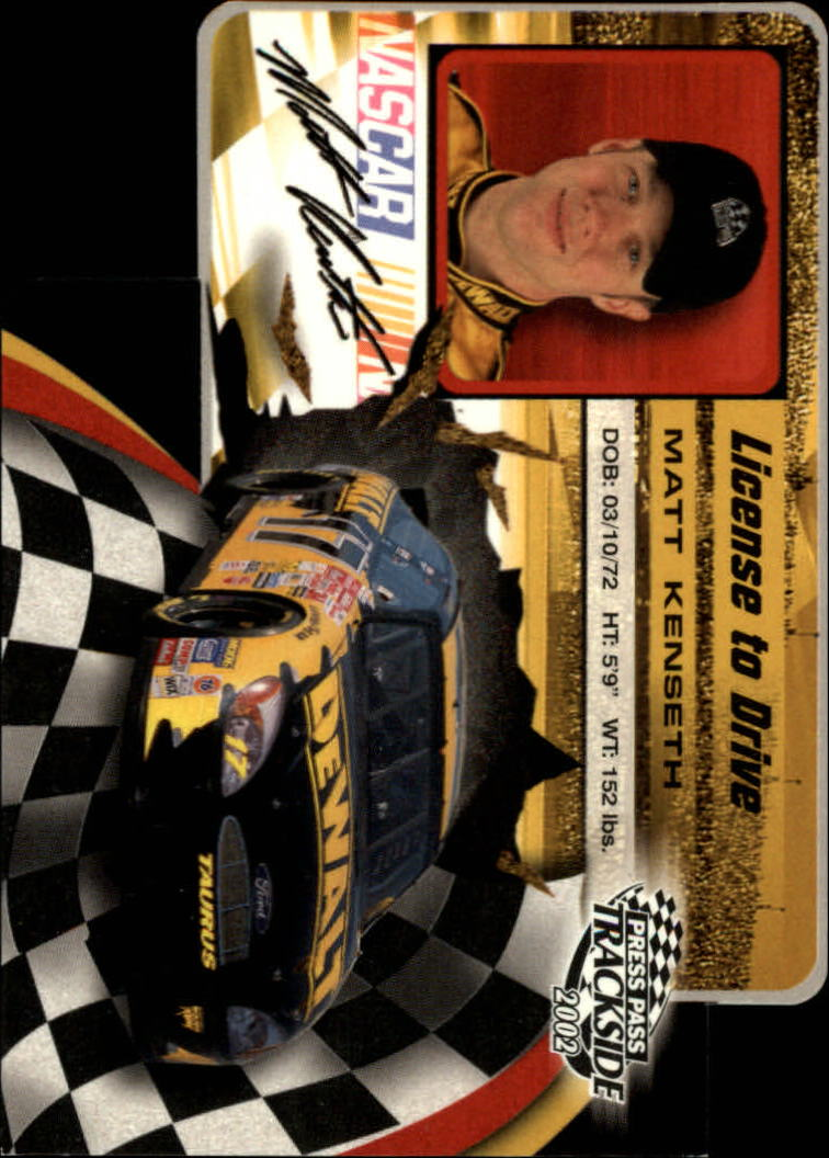 2002 Press Pass Trackside License to Drive Die Cuts #17 Matt Kenseth
