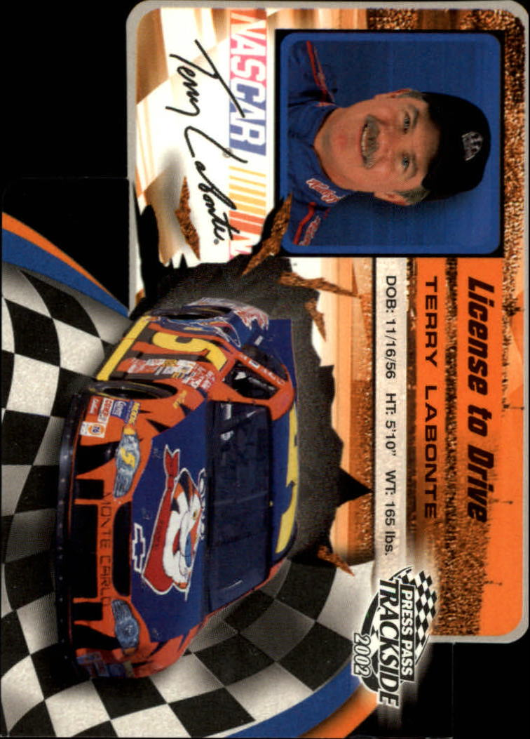 2002 Press Pass Trackside License to Drive Die Cuts #19 Terry Labonte