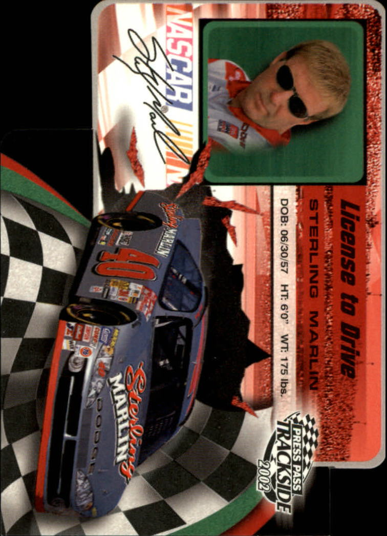 2002 Press Pass Trackside License to Drive Die Cuts #20 Sterling Marlin