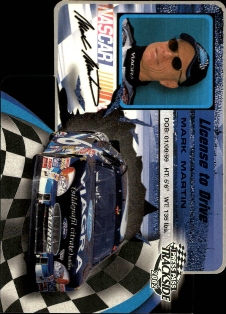 2002 Press Pass Trackside License to Drive Die Cuts #21 Mark Martin