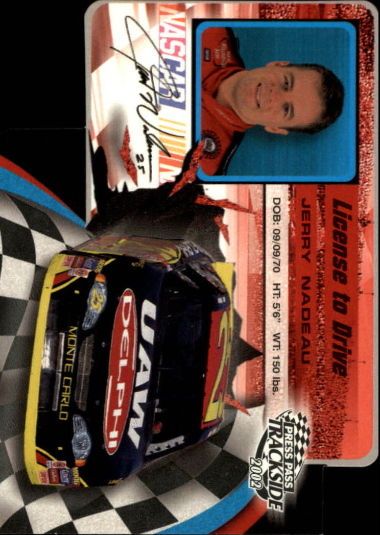2002 Press Pass Trackside License to Drive Die Cuts #23 Jerry Nadeau