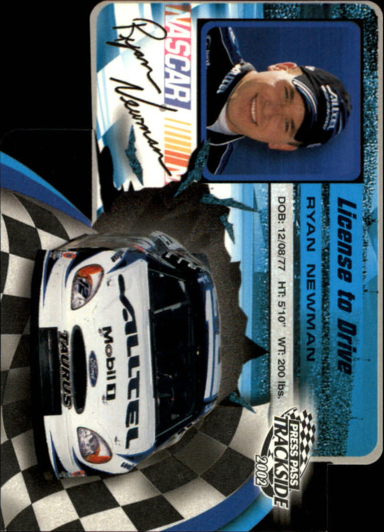 2002 Press Pass Trackside License to Drive Die Cuts #24 Ryan Newman