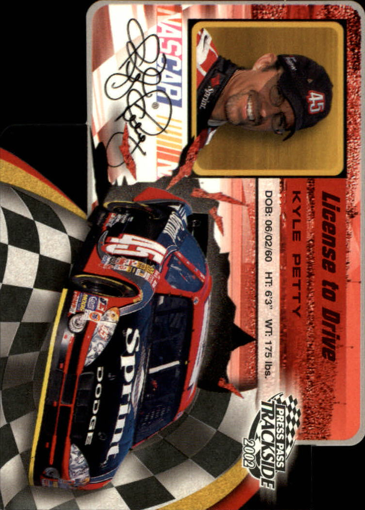 2002 Press Pass Trackside License to Drive Die Cuts #26 Kyle Petty