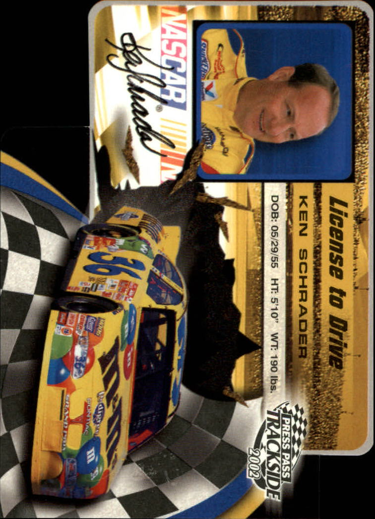 2002 Press Pass Trackside License to Drive Die Cuts #29 Ken Schrader