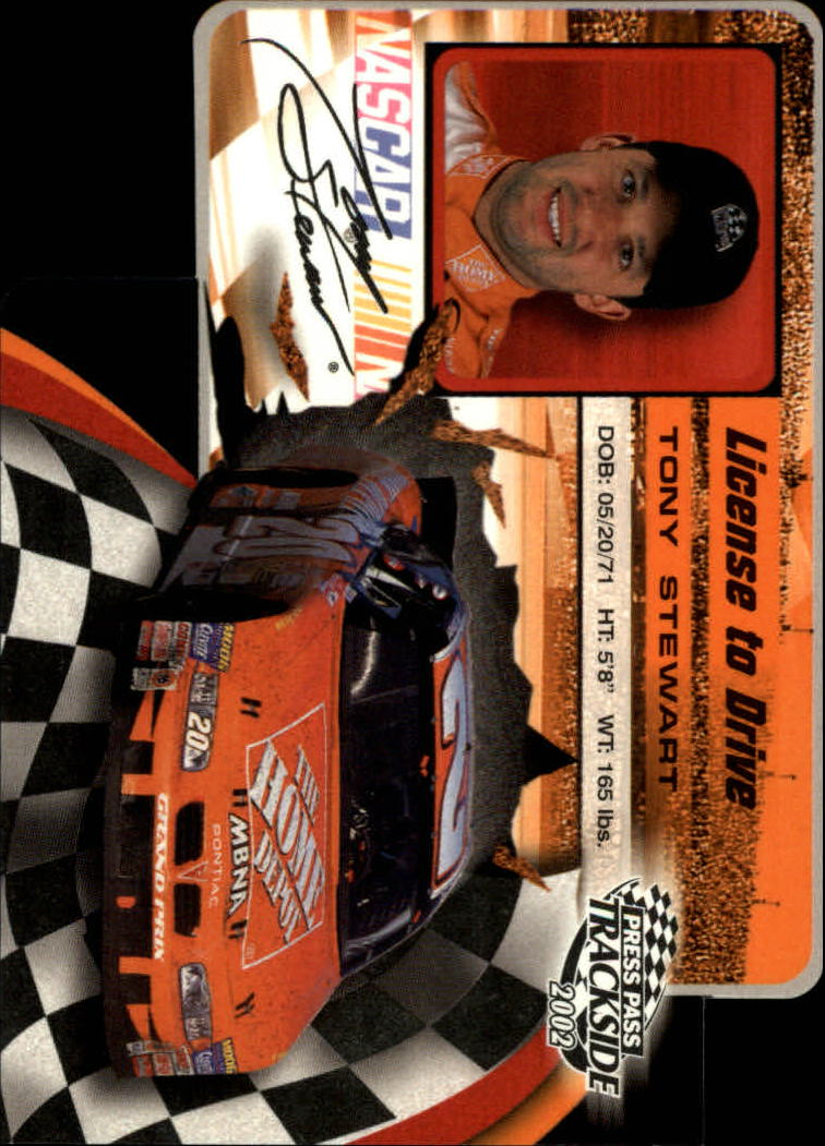 2002 Press Pass Trackside License to Drive Die Cuts #32 Tony Stewart