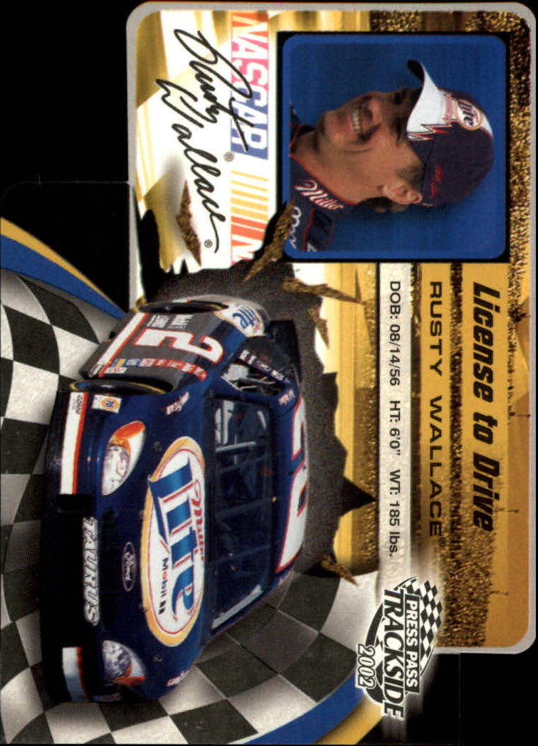 2002 Press Pass Trackside License to Drive Die Cuts #34 Rusty Wallace
