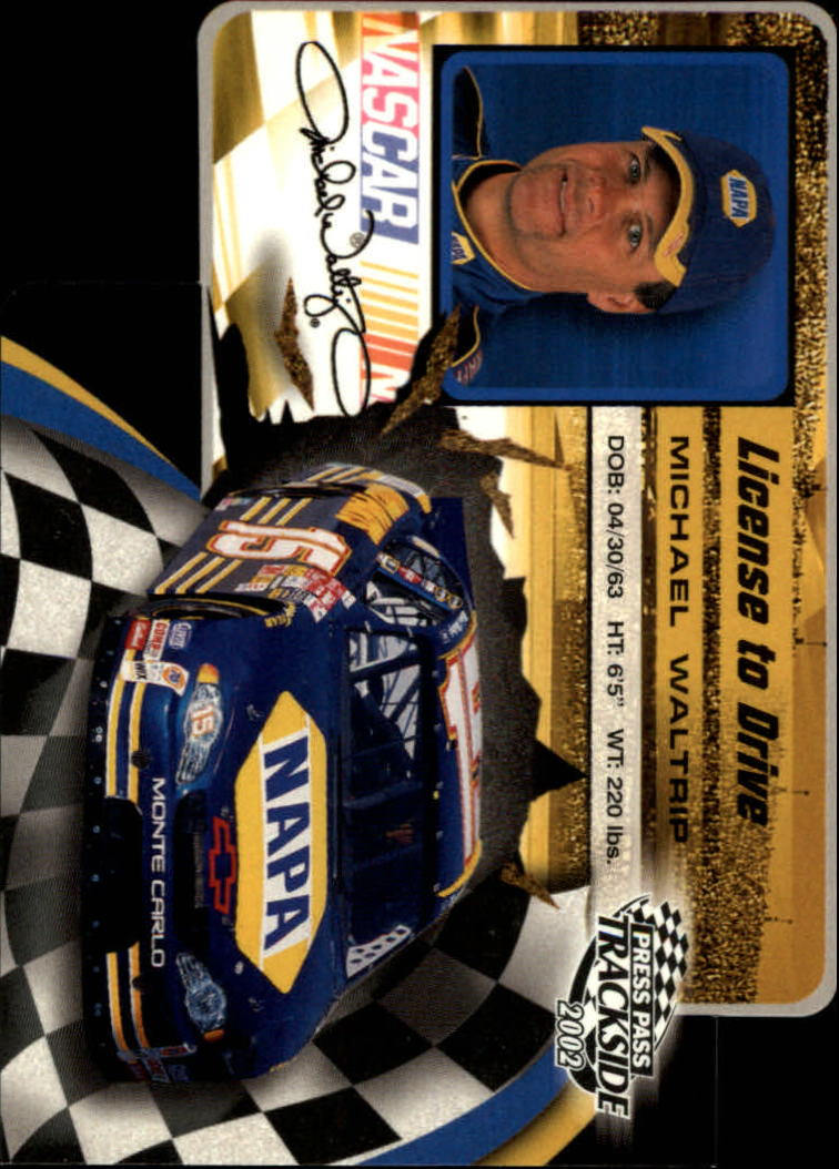 2002 Press Pass Trackside License to Drive Die Cuts #35 Michael Waltrip