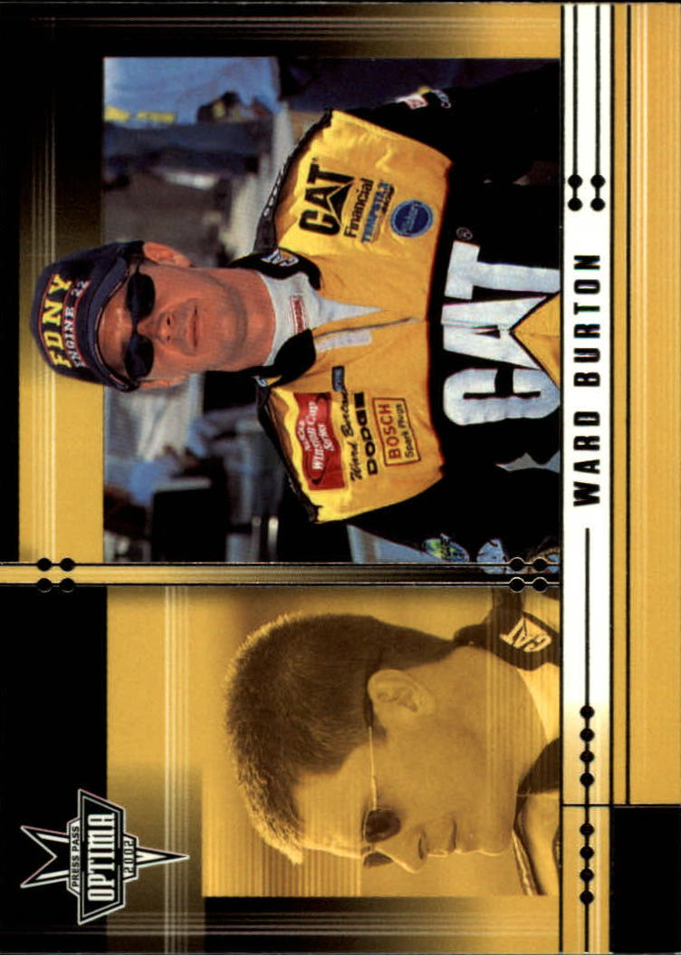 2002 Press Pass Optima #4 Ward Burton