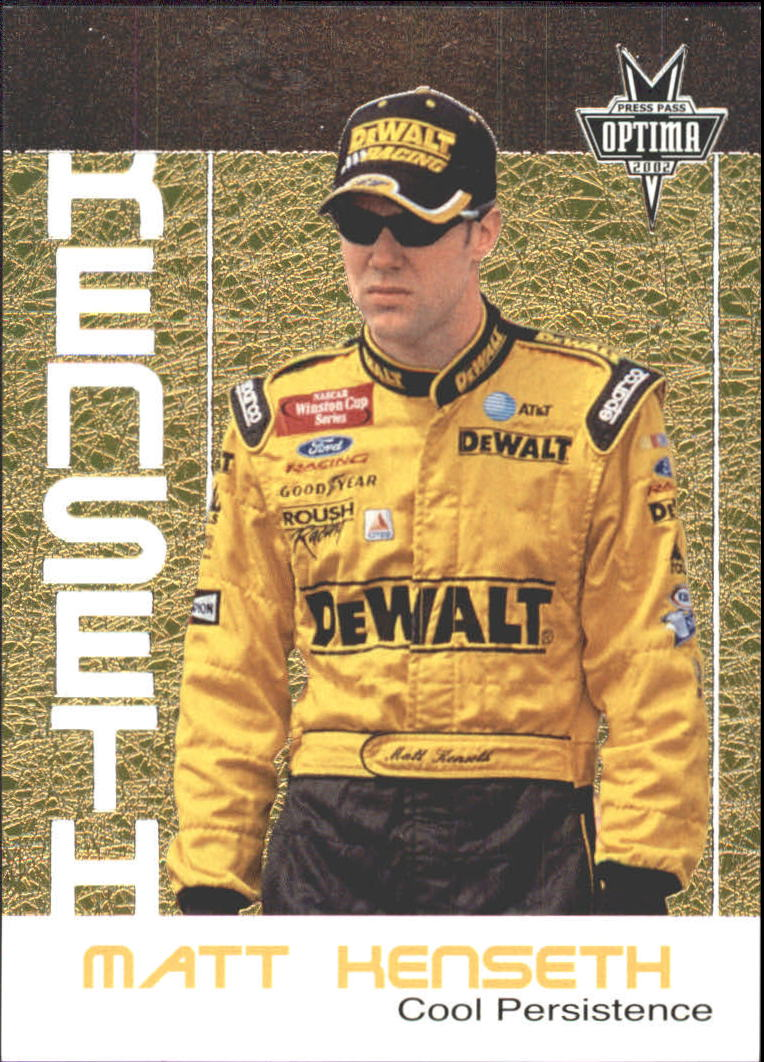 2002 Press Pass Optima Cool Persistence #CP7 Matt Kenseth