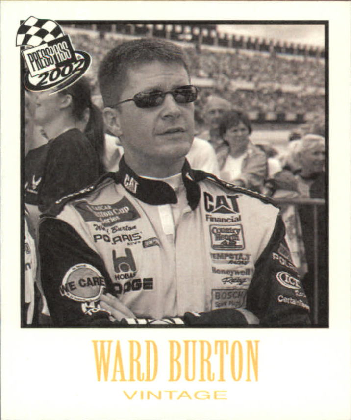 2002 Press Pass Vintage #VN4 Ward Burton