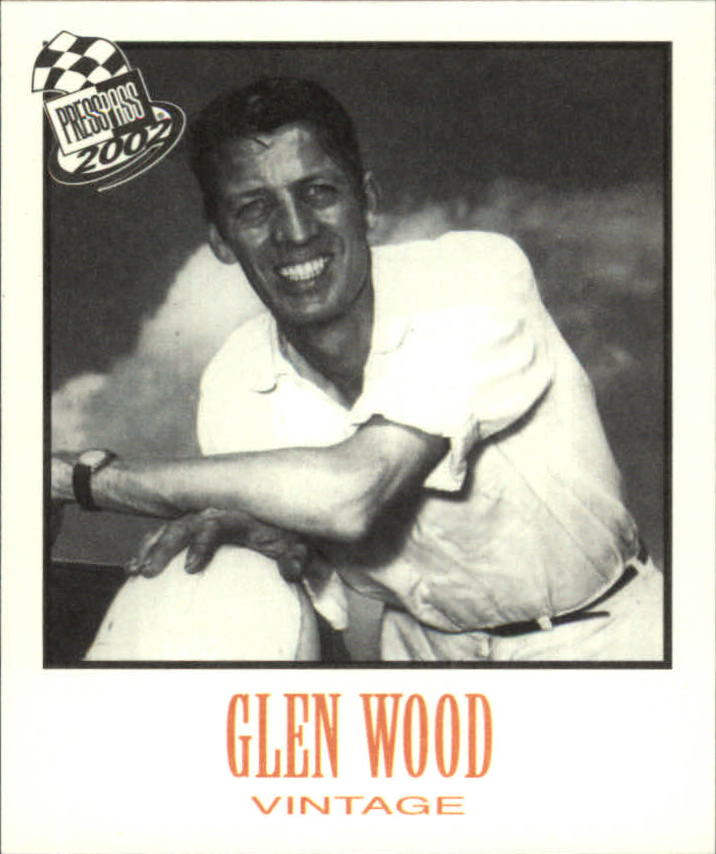 2002 Press Pass Vintage #VN35 Glen Wood