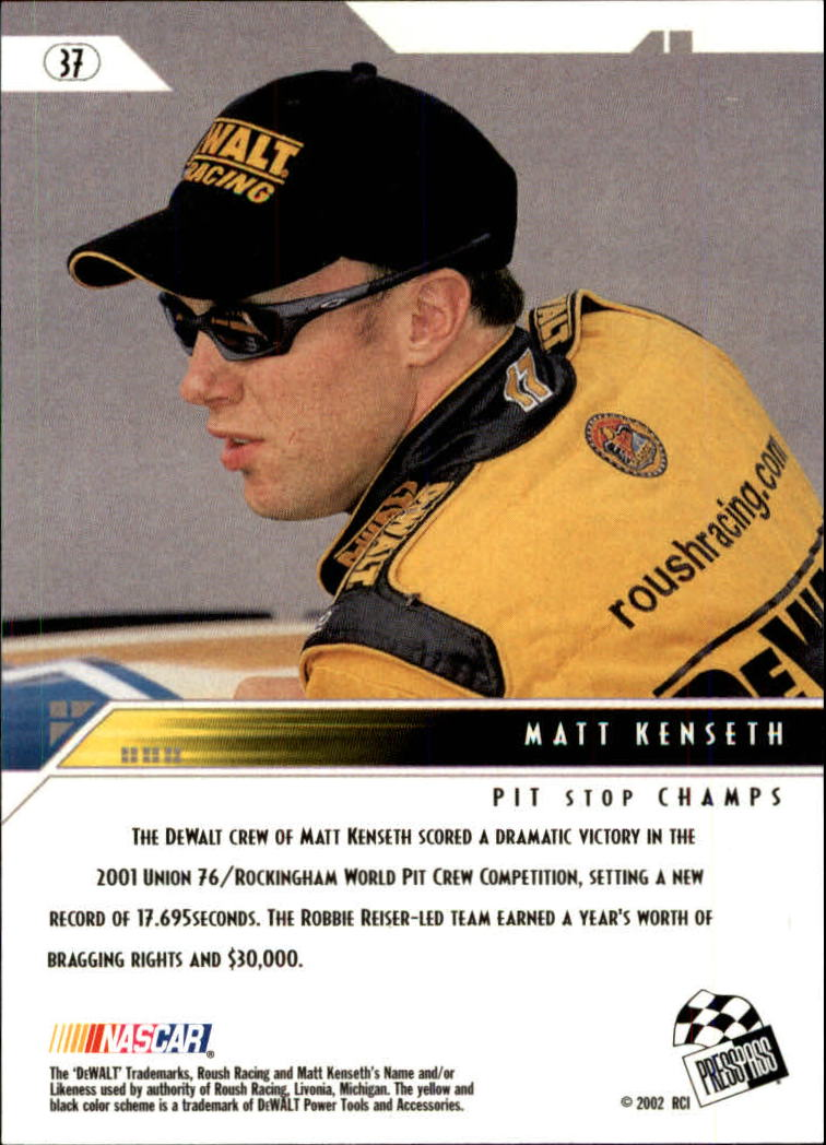 2002 Press Pass Eclipse #37 Matt Kenseth ACC back image