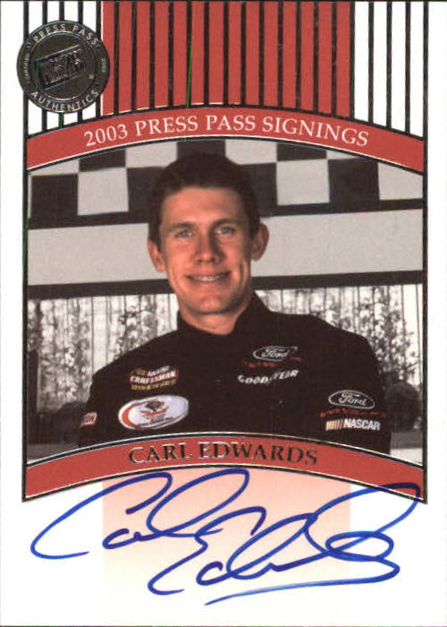 2003 Press Pass Signings #19 Carl Edwards O/S/V