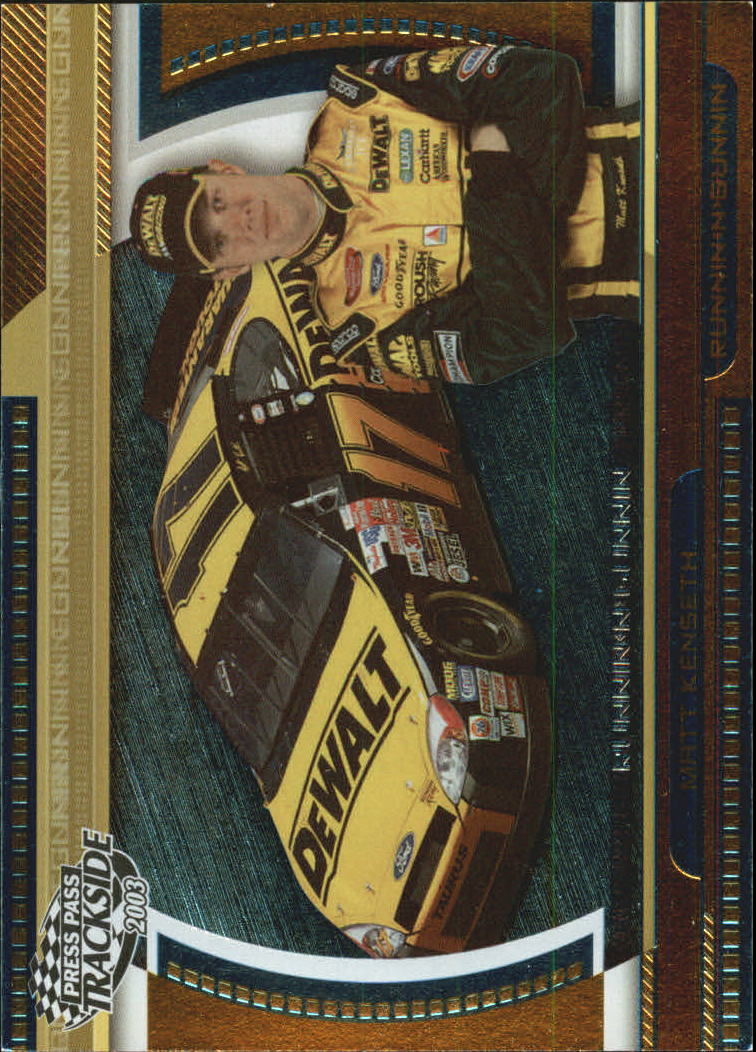 2003 Press Pass Trackside Runnin n' Gunnin #RG12 Matt Kenseth