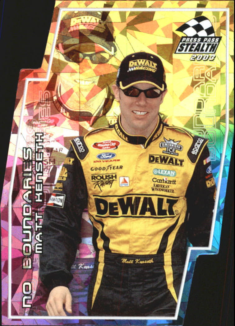 2003 Press Pass Stealth No Boundaries #NB15 Matt Kenseth