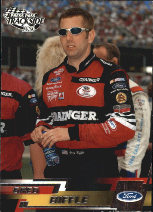 2003 Press Pass Trackside #1 Greg Biffle CRC