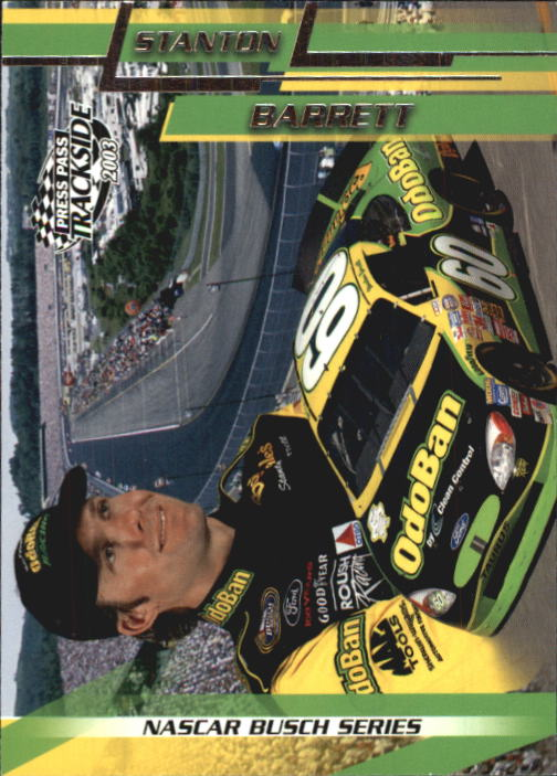 2003 Press Pass Trackside #34 Stanton Barrett BGN RC