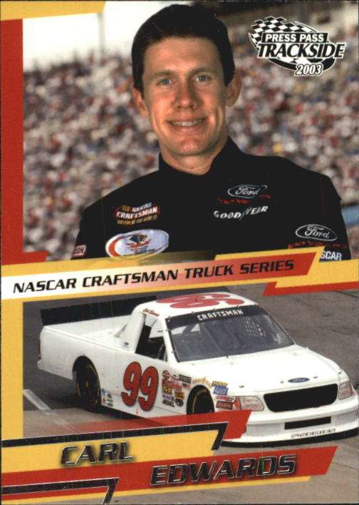 2003 Press Pass Trackside #48 Carl Edwards CTS RC