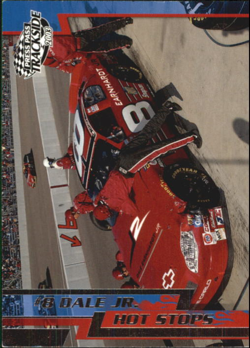 2003 Press Pass Trackside #62 Dale Earnhardt Jr. in Pits