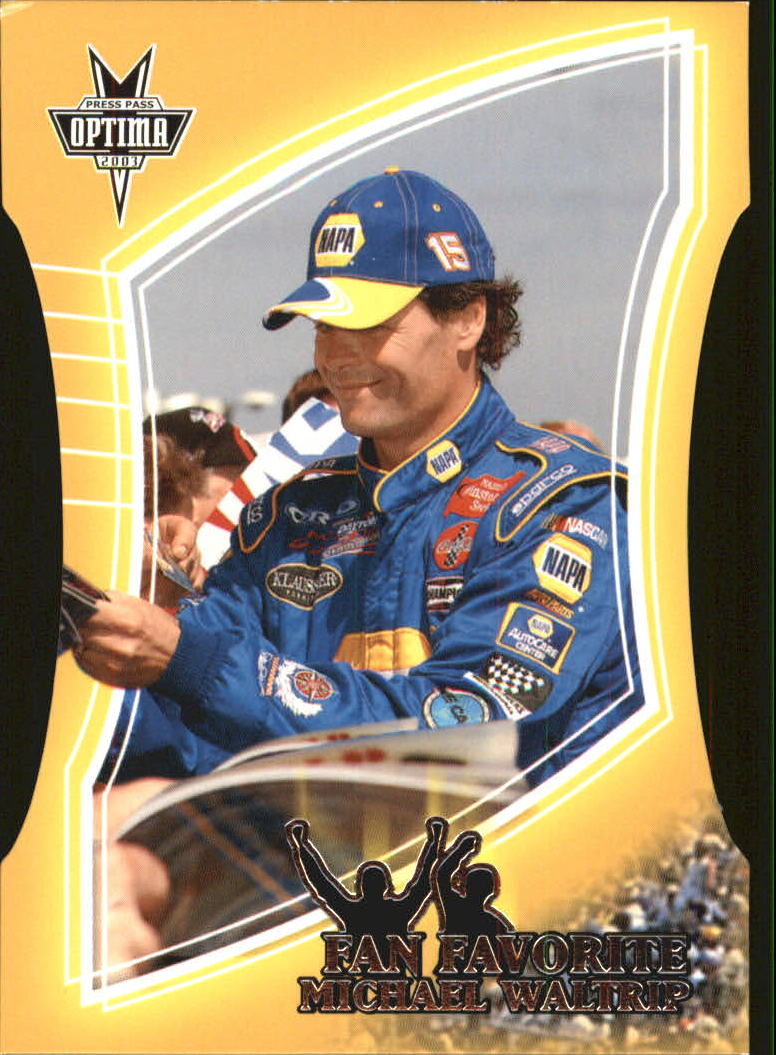 2003 Press Pass Optima Fan Favorite #FF24 Michael Waltrip
