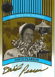 2003 Press Pass Signings Gold #57 David Pearson O/S/T/V