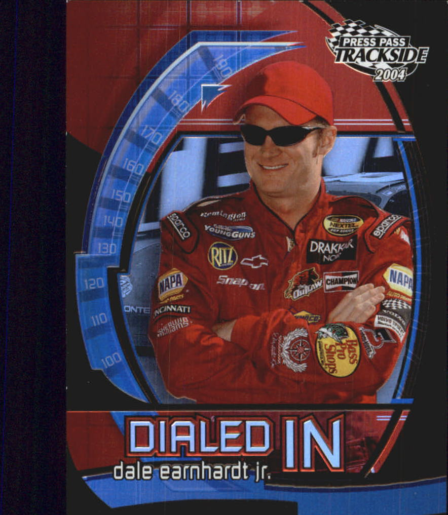 2004 Press Pass Trackside Dialed In #DI2 Dale Earnhardt Jr.