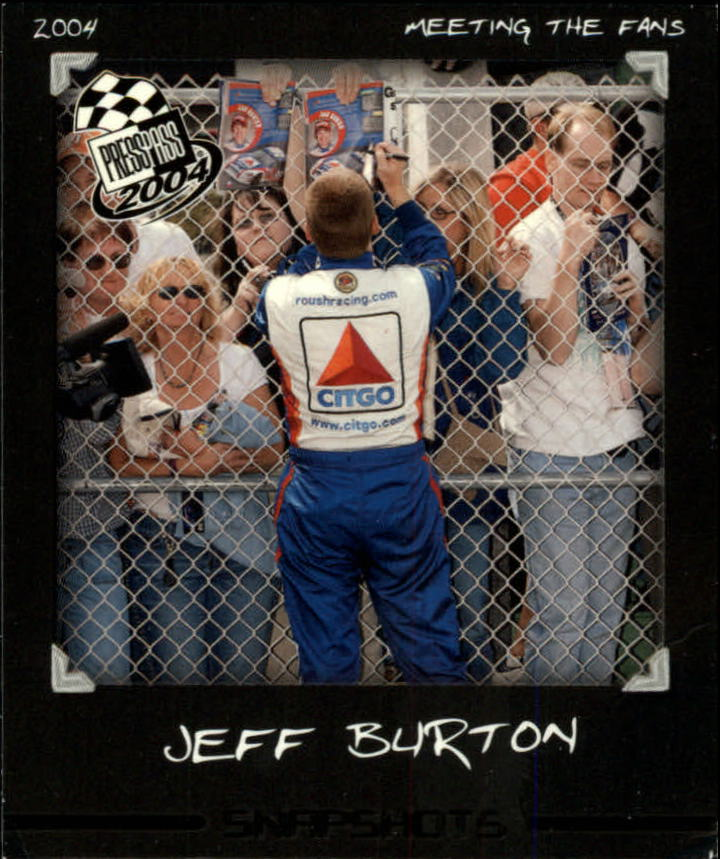 2004 Press Pass Snapshots #SN2 Jeff Burton
