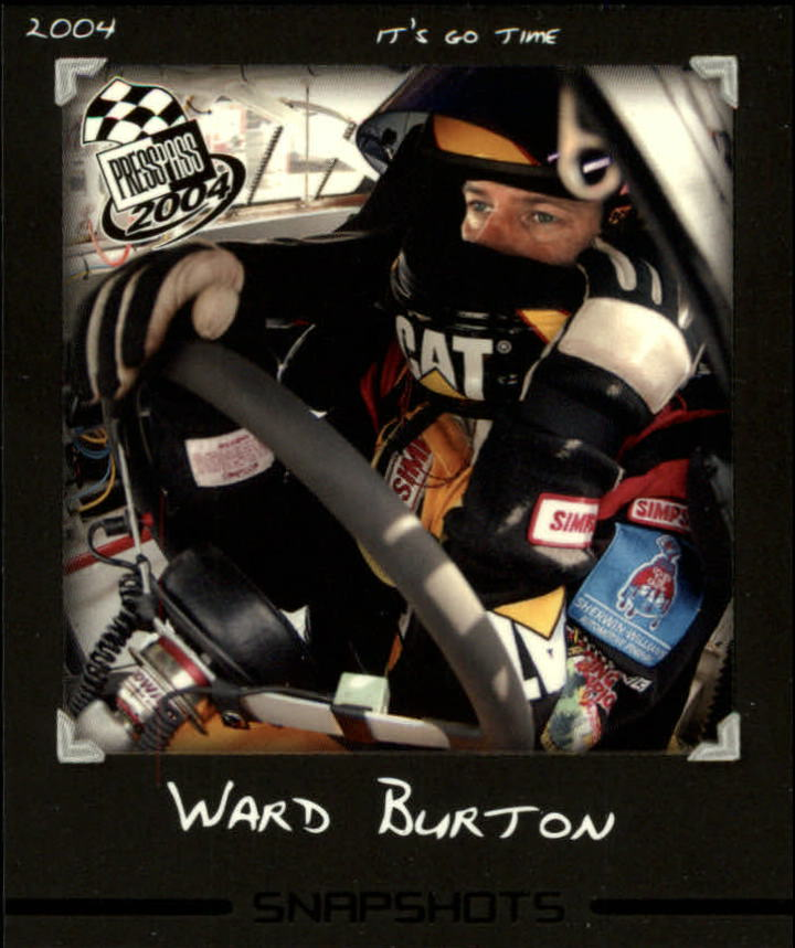 2004 Press Pass Snapshots #SN3 Ward Burton