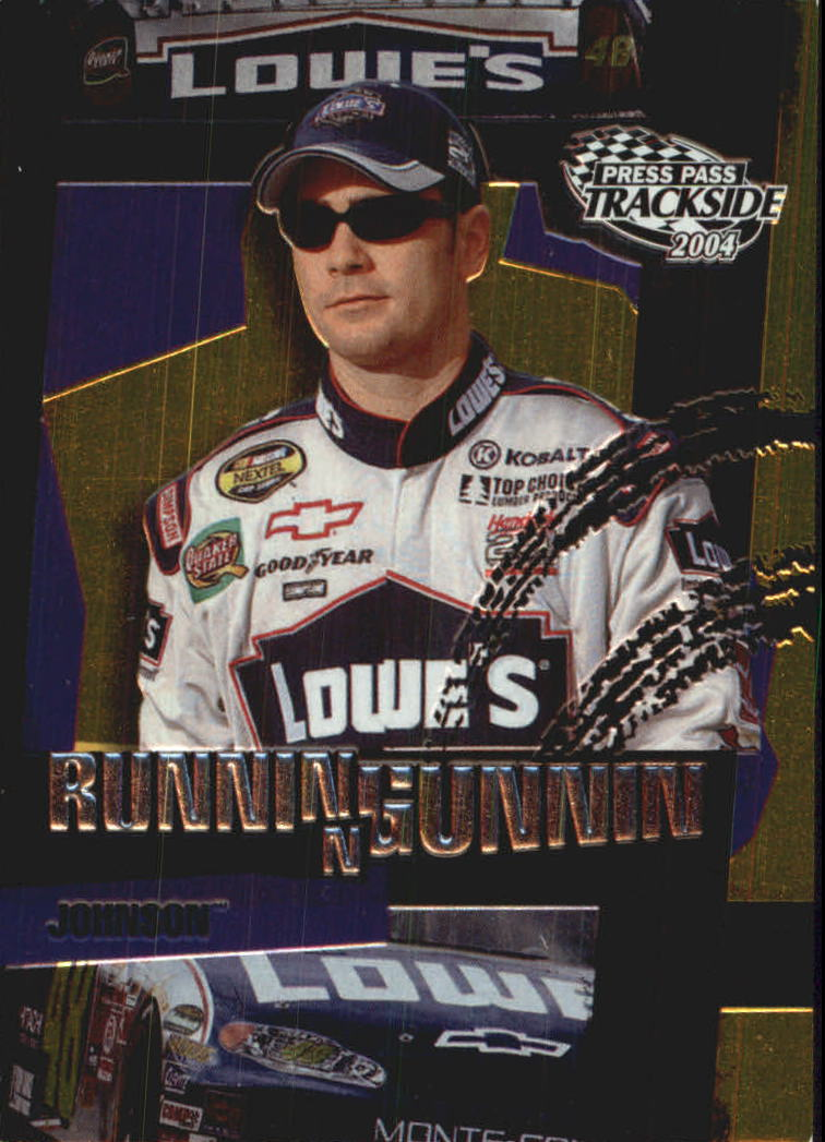 2004 Press Pass Trackside Runnin n' Gunnin #RG3 Jimmie Johnson