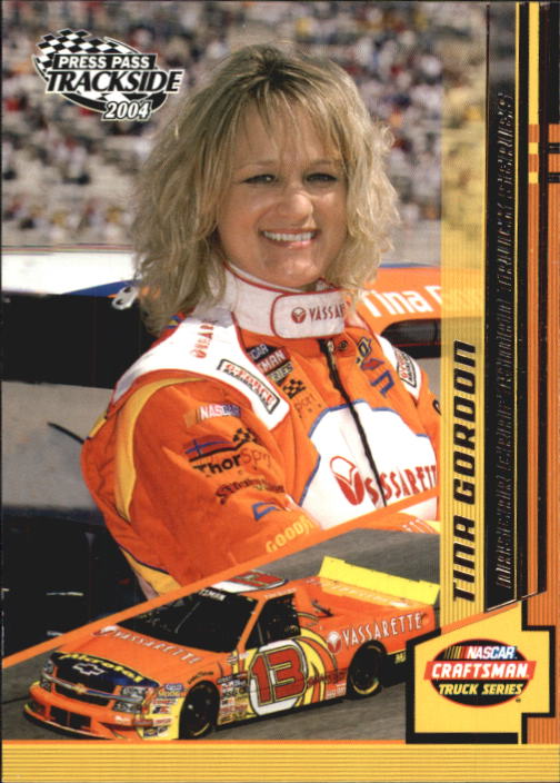 2004 Press Pass Trackside #45 Tina Gordon RC