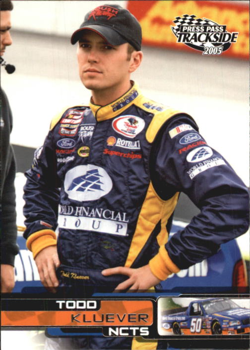 2005 Press Pass Trackside #50 Todd Kluever RC