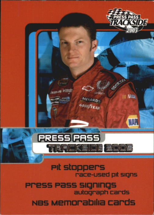 2005 Press Pass Trackside #100 Dale Earnhardt Jr. CL