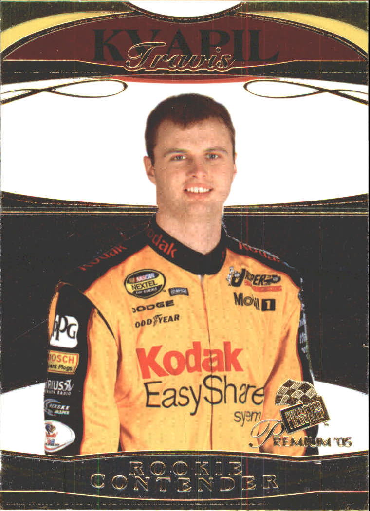 2005 Press Pass Premium #36 Travis Kvapil CRC