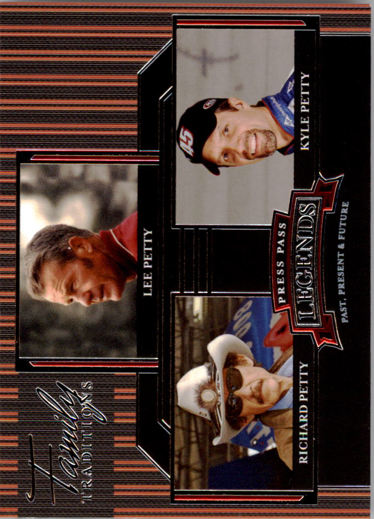 2005 Press Pass Legends #47 L.Petty/R.Petty/K.Petty FT