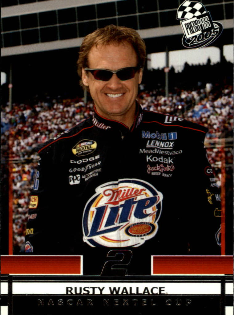 2005 Press Pass #3 Rusty Wallace