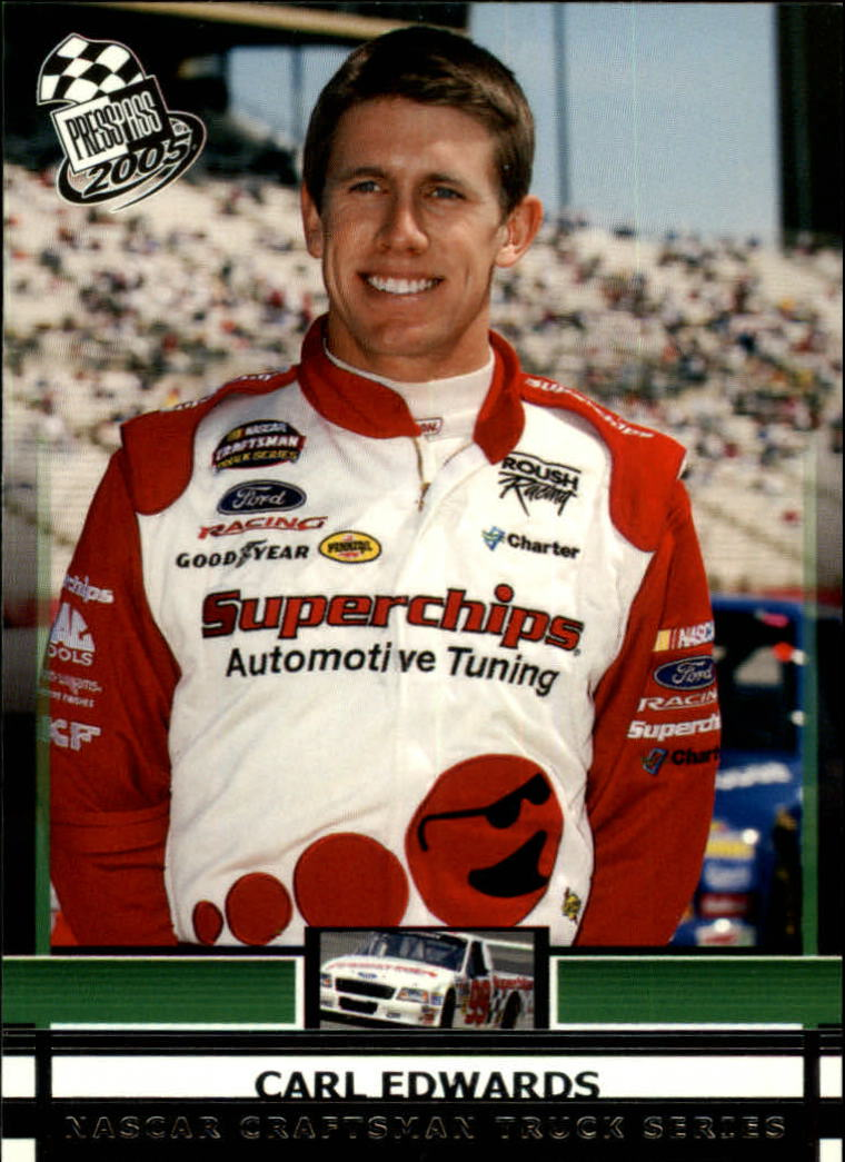 2005 Press Pass #57 Carl Edwards