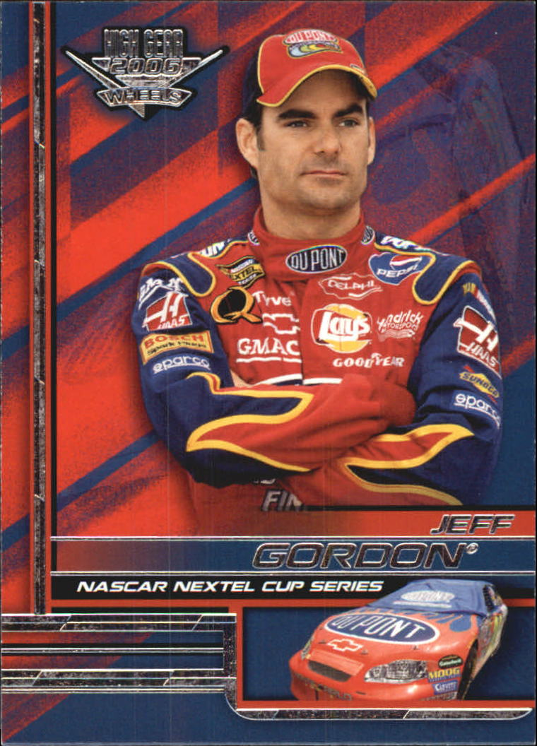 2006 Wheels High Gear #10 Jeff Gordon