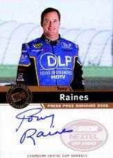 2006 Press Pass Signings #48 Tony Raines NC P/S