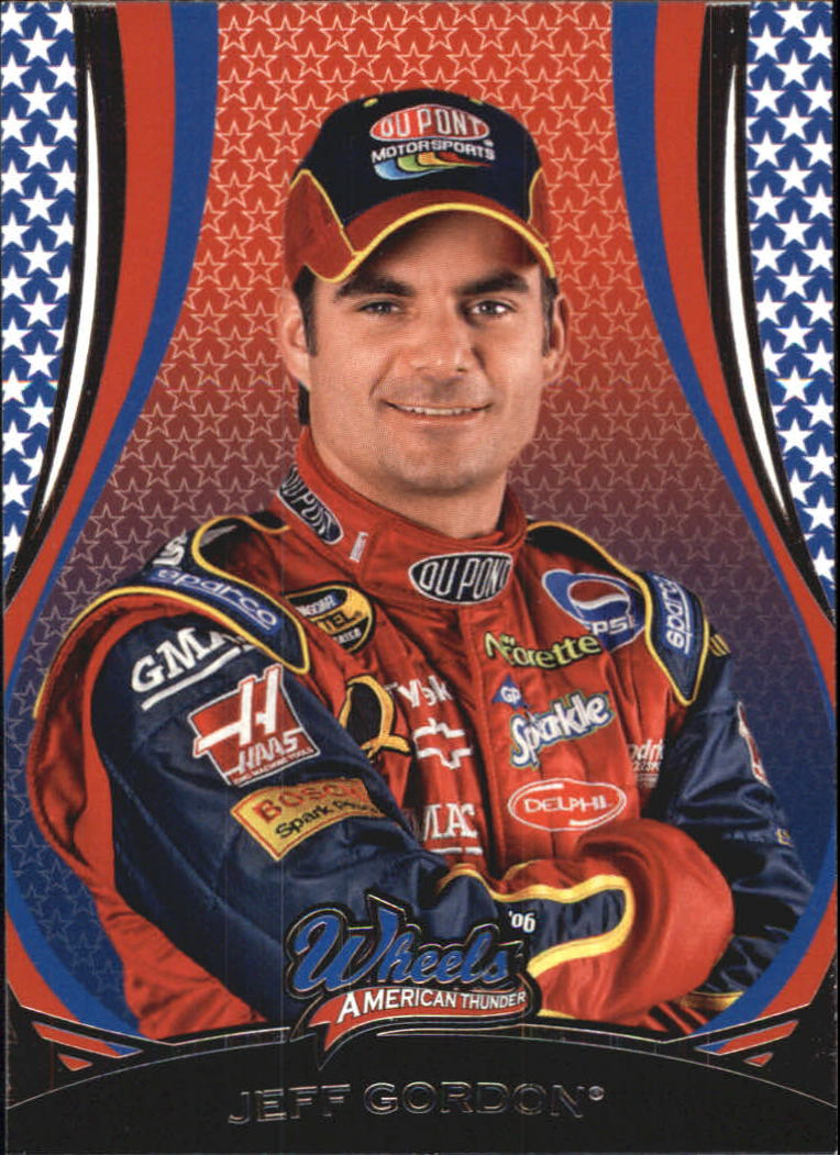 2006 Wheels American Thunder #8 Jeff Gordon