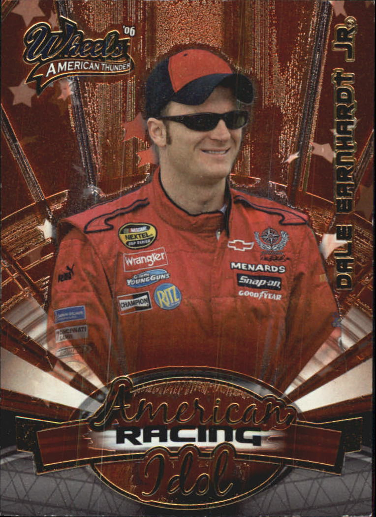 2006 Wheels American Thunder American Racing Idol #RI3 Dale Earnhardt Jr.