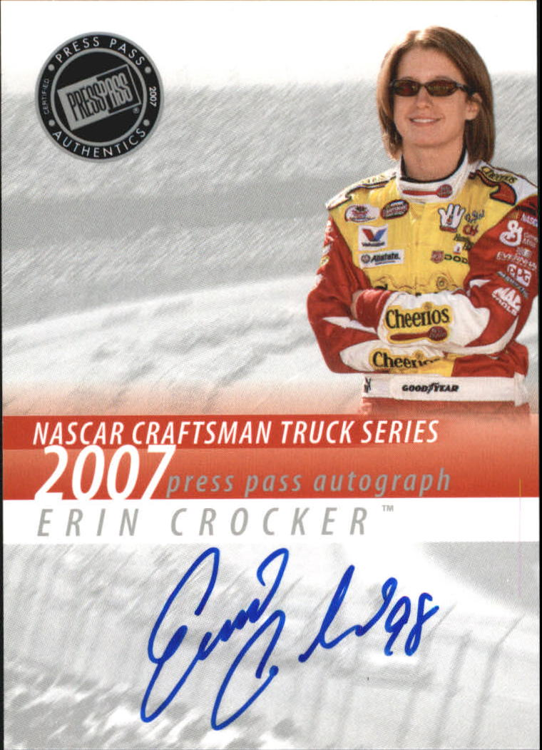 2007 Press Pass Autographs #9 Erin Crocker CTS P