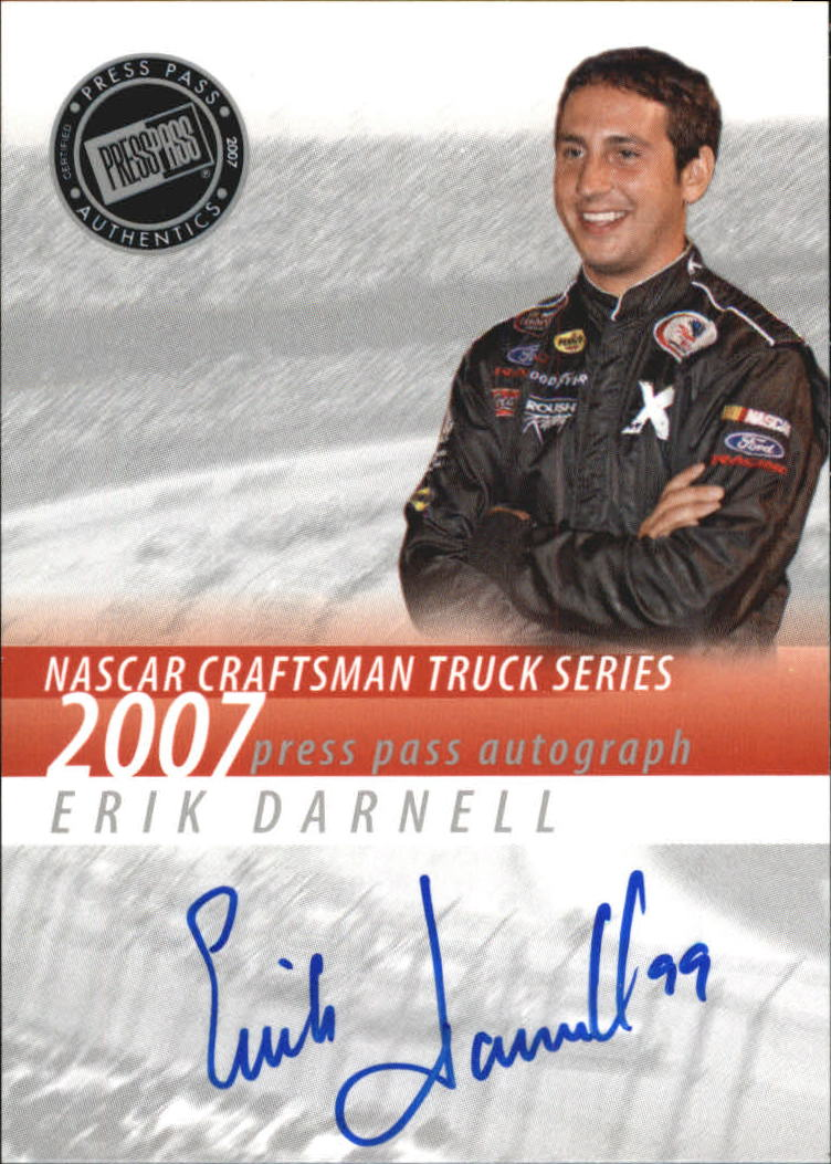 2007 Press Pass Autographs #10 Erik Darnell CTS P