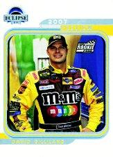 2007 Press Pass Eclipse #85B David Gilliland missing sign