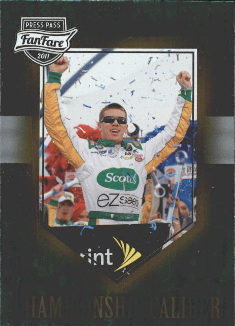 2011 Press Pass FanFare Championship Caliber #CC25 Carl Edwards