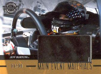 2011 Wheels Main Event Materials Silver #MEMJB Jeff Burton