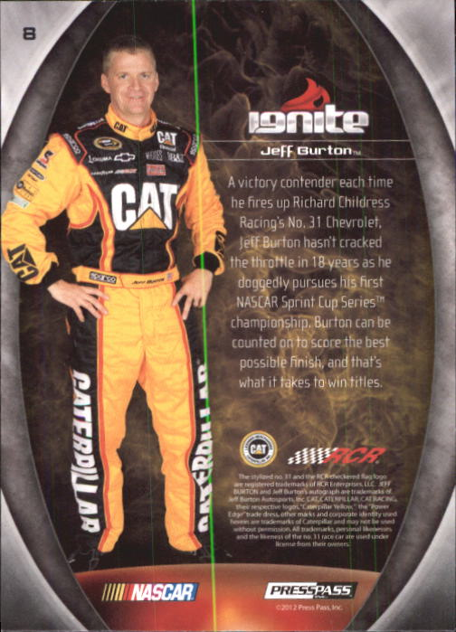 2012 Press Pass Ignite #8 Jeff Burton back image
