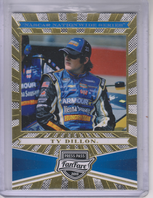 2013 Press Pass Fanfare #64 Ty Dillon NNS