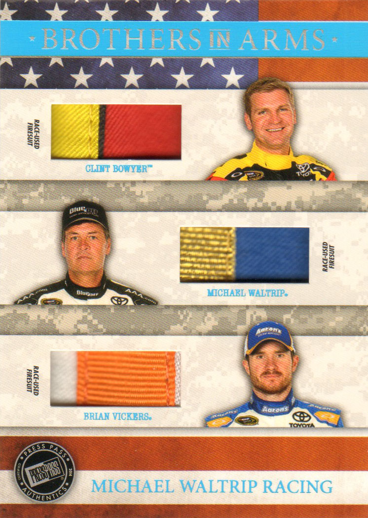 2014 Press Pass American Thunder Brothers In Arms Relics Blue #BAMWR Clint Bowyer/Michael Waltrip/Brian Vickers