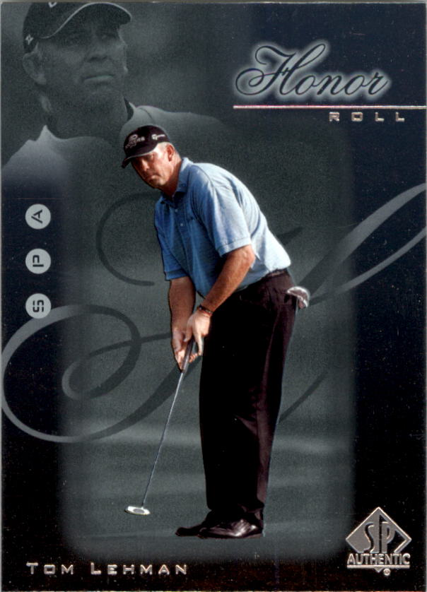 2001 SP Authentic Honor Roll #HR8 Tom Lehman